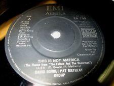 DAVID BOWIE PAT METHENY GROUP THIS IS NOT AMERICA 45 7 EX- UK EMI AMERICA VINYL
