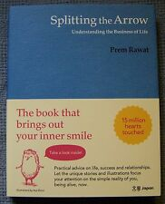 Splitting the Arrow by Prem Rawat - The book that brings out your inner smile