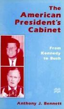 The American President's Cabinet: From Kennedy to Bush-ExLibrary