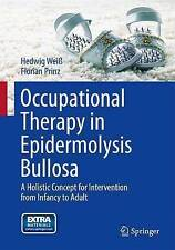 Occupational Therapy in Epidermolysis bullosa: A holistic Concept for Interventi