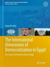International Dimensions of Democratization in Egypt : The Limits of External...