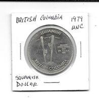 1979 UNC So Called Dollar British Columbia Squamish Dollar
