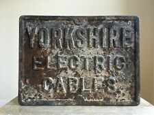 Antique Heavy Cast Iron YORKSHIRE ELECTRIC CABLES Building Sign Salvage Patina