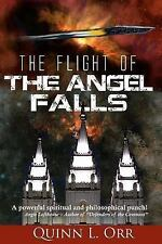 The Flight of the Angel Falls by Quinn Orr (2017, Paperback)