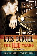 Luis Bunuel: The Red Years, 1929-1939 (Wisconsin Film Studies)-ExLibrary