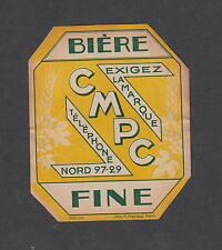 Ancienne étiquette Bière Alcool France  CMPC Nord