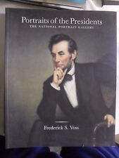 Voss PORTRAITS OF THE PRESIDENTS National portrait gallery Rizzoli int. 2003