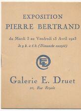 Pierre BERTRAND fascicule exposition 1923 galerie Druet liste oeuvres