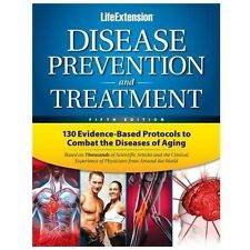 Disease Prevention and Treatment by Life Extension Foundation (2013, Hardcover,