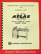 "ATLAS CLAUSING 12700 12"" Pedestal Metal Lathe Instructions & Parts Manual 0953"