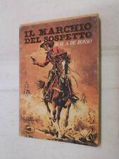 IL MARCHIO DEL SOSPETTO H A De Rosso Emma Studiopress Super Western 1974 romanzo