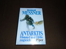 Reinhold Messner signed Antarktis Himmel Und Holle zugleich German text