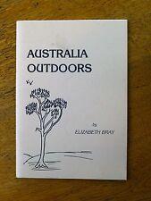 Australia Outdoors - Elizabeth Bray (Paperback, 1992) SIGNED, bush verse