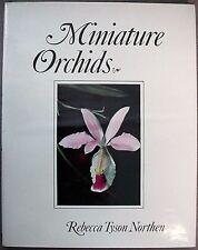 Northen, Rebecca Tyson: Miniature Orchids HC