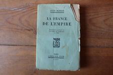 Louis MADELIN - La France de l'Empire - ed. Plon 1966