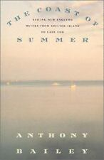 The Coast of Summer : Sailing New England Waters from Shelter Island to Cape...