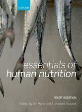 Essentials of Human Nutrition by Mann, Jim; Truswell, Stewart