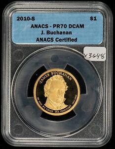 2010-S $1 Presidential Dollar Proof Coin - J. Buchanan - ANACS PR70 DCAM - Y3648