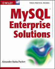 """MySQL Enterprise Solutions"" *NEW* by Alexander Pachev (Paperback, 2003)"