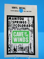 """VINTAGE... """"CAVE OF THE WINDS"""" - MANITOU SPRINGS COLORADO - STICKER / DECAL"""