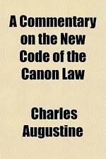 A Commentary on the New Code of the Canon Law (Volume 3) by
