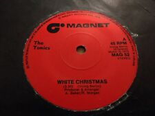"""THE TONICS """" WHITE CHRISTMAS """" 7"""" SINGLE MAGNET RECORDS MAG 52 EXCELLENT"""