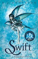 Swift,R J Anderson