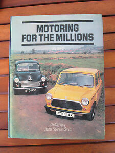MOTORING FOR THE MILLIONS  BY IAN WARD 1981 BLANDFORD PRESS