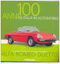 FASCICOLO n.09 - 100 ANNI DI ITALIA IN AUTOMOBILE  ALFA ROMEO DUETTO DE AGOSTINI