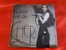 DISCO 45 giri -  Cher  . Train of thought - Dixie girl - 1974
