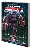 Captain America Castaway in Dimension Z vol. 2 by Rick Remender (Paperback)
