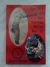 She Was an American Spy During World War II by Jeane Slone (2013, Paperback)