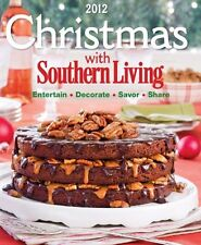 Christmas With Southern Living 2012: Savor * Enter
