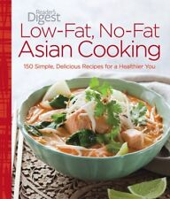Low-Fat, No-Fat Asian Cooking: 150 Simple, Delicious Recipes for a Healthier Yo