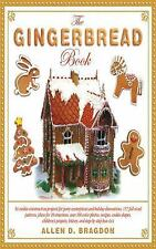 The Gingerbread Book: 54 Cookie-Construction Projects for Party Centerpieces and
