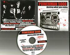 POWERMAN 5000 Destroy What you Enjoy ADVNCE PROMO DJ CD USA 2006 MINT
