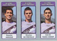 N°570 AKROUR - DE PREVILLE - YAHIA CHERIF # FC.ISTRES STICKER PANINI FOOT 2012