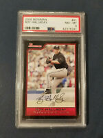 2006 Bowman #41 ROY HALLADAY ~HOF~ Blue Jays PSA 8 NM - MT *POP 1*