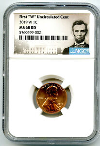 2019 W LINCOLN PENNY NGC MS68 RD UNCIRCULATED SHIELD FIRST 'W' MINT MARK ON CENT