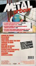 "METAL URBAIN ""J'Irai Chier Dans Ton Vomi"" (CD) 2006 NEUF"