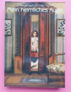 Mein heimliches Auge Jahrbuch der Erotik XXI  2006/2007