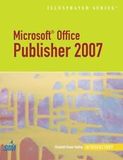 Microsoft Office Publisher 2007 - Illustrated Intr