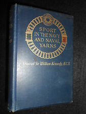 Sport in the Navy & Naval Yarns - 1902-1st - Hunting/Shooting - William Kennedy