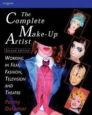 Complete Make-Up Artist: Working in Film, Fashion, Television and-ExLibrary