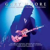 Gary Moore - Parisienne Walkways: The Blues Collection [CD]