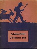Johanna Spyri; In sicherer Hut ca. 1925