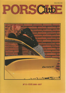 PORSCHE CLUB 17 1986 ESSAI PORSCHE 959 24H DU MANS PORSCHE 944 TURBO CUP RALLYES