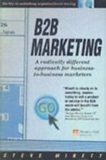 A B2B Marketing: Radically Different Approach for Business-to-Business Marketers