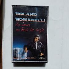 k7 ROLAND ROMANELLI Le coeur au bout des doigts 824 361 4