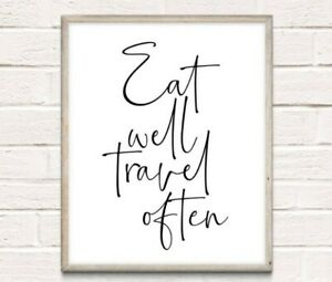 Eat Well Travel Often Typography Print Poster Inspiration Unframed Home Quote